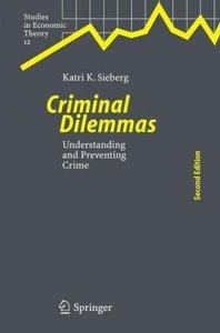 Criminal Dilemmas
