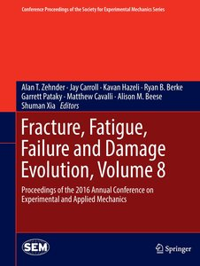 Fracture, Fatigue, Failure and Damage Evolution 08