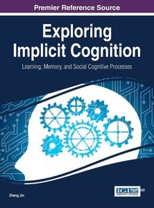 Exploring Implicit Cognition: Learning, Memory, and Social Cogni