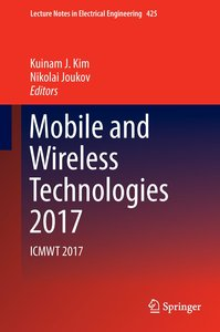 Mobile and Wireless Technologies 2017