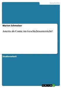 Asterix als Comic im Geschichtsunterricht?
