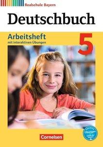Deutschbuch - Realschule Bayern 5. Jahrgangsstufe - Arbeitsheft