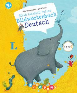 Mein tierisch tolles Bildwörterbuch Deutsch - Bildwörterbuch