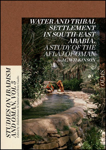 Water and Tribal Settlement in South-East Arabia. A Study of the