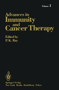 Advances in Immunity and Cancer Therapy