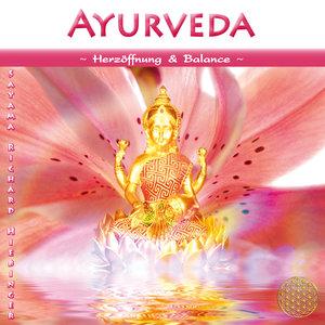 Ayurveda ~ Herzöffnung & Balance