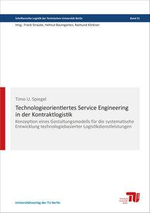 Technologieorientiertes Service Engineering in der Kontraktlogis