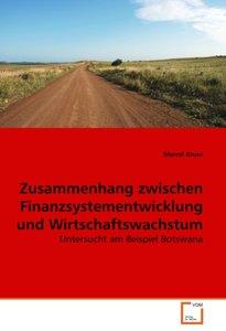 Zusammenhang zwischen Finanzsystementwicklung und Wirtschaftswac