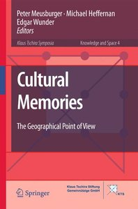 Cultural Memories - the Geographical Point of View