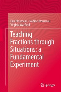 Teaching Fractions through Situations: a Fundamental Experiment