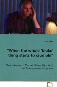 """""""When the whole 'bloke' thing starts to crumble"""""""