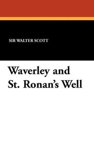 Waverley and St. Ronan's Well