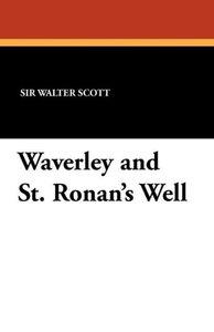 Waverley and St. Ronan's Well