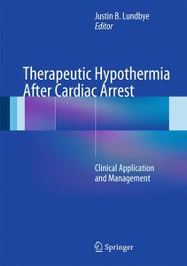 Therapeutic Hypothermia After Cardiac Arrest