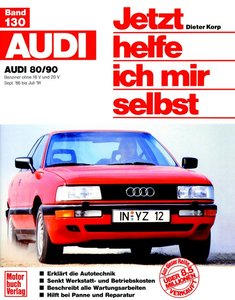 Audi 80 ab Sept. '86 / Audi 90 ab Mai '87, ohne Diesel. Jetzt he