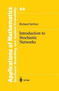Introduction to Stochastic Networks