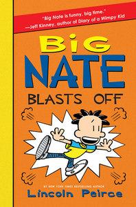 Big Nate 08. Big Nate Blasts Off