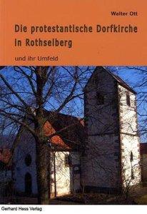Die protestantische Dorfkirche von Rothselberg