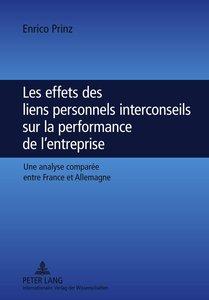 Les effets des liens personnels interconseils sur la performance