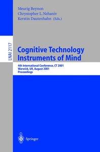 Cognitive Technology: Instruments of Mind