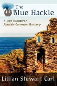 The Blue Hackle (a Jean Fairbairn/Alasdair Cameron Mystery)