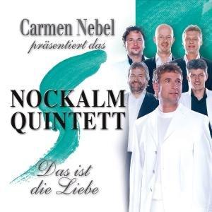 Carmen Nebel Präs.Nockalm Quintett