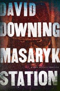 Masaryk Station: A John Russell Thriller