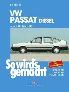 So wird's gemacht, VW PASSAT Diesel von 9/80 bis 3/88