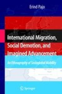 International Migration, Social Demotion, and Imagined Advanceme