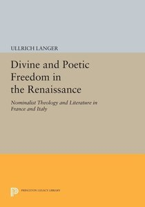 Divine and Poetic Freedom in the Renaissance