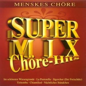 Super Mix-Chöre Hits