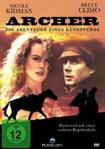 Archer - Abenteuer eines Rennpferds