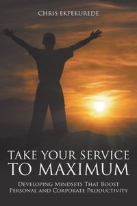 Take Your Service to Maximum