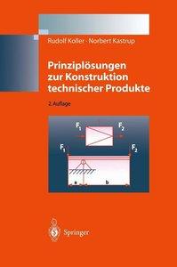 Prinziplösungen zur Konstruktion technischer Produkte