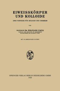 Eiweisskörper und Kolloide