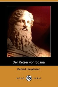 Der Ketzer Von Soana (Dodo Press)