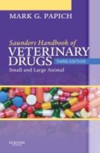 Saunders Handbook of Veterinary Drugs