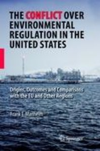 The Conflict Over Environmental Regulation in the United States