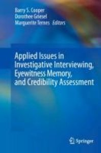 Applied Issues in Investigative Interviewing, Eyewitness Memory,