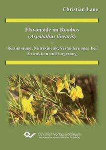 Flavonoide im Rooibos (Aspalathus linearis) - Bestimmung, Nutrik