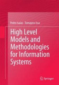 High Level Models and Methodologies for Information Systems