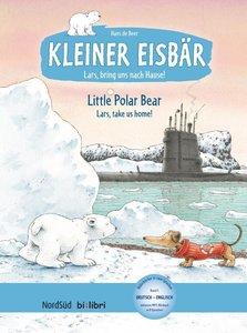 Kleiner Eisbär - Lars, bring uns nach Hause. Kinderbuch Deutsch-