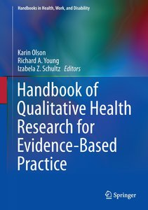 Handbook of Qualitative Health Research for Evidence-Based Pract