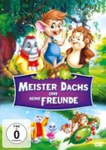 Meister Dachs und seine Freunde
