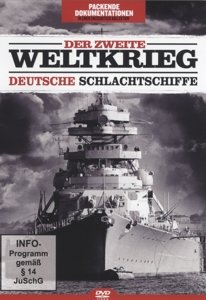 Der Zweite Weltkrieg-Deutsche Schlachtschiffe