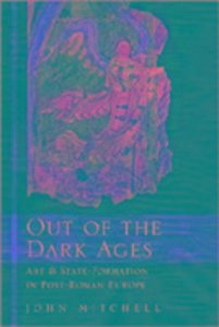 Out of the Dark Ages