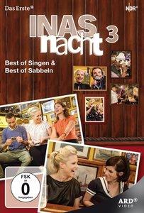 INAS NACHT - Best of Singen & Best of Sabbeln 3