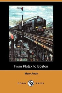 From Plotzk to Boston (Dodo Press)