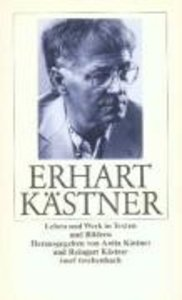 Erhart Kästner Leben und Werk in Texten und Bildern