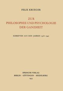 Zur Philosophie und Psychologie der Ganzheit